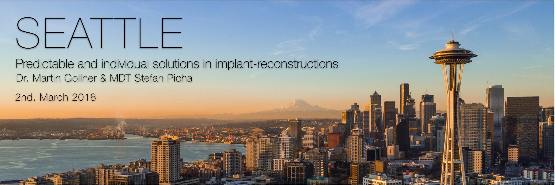 Predictable and individual solutions in implant-reconstructions - Seattle